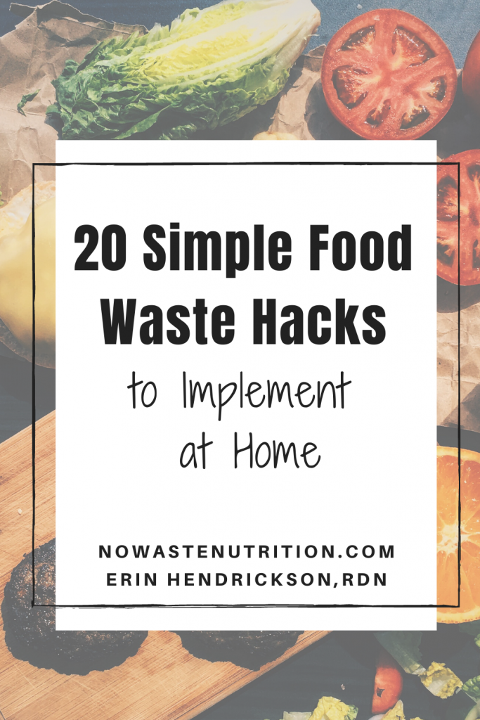 food waste hacks erin hendrickson rdn