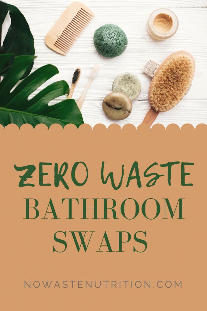 easy zero waste bathroom swaps