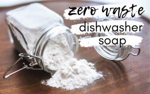 zero waste dishwasher soap in a glass jar
